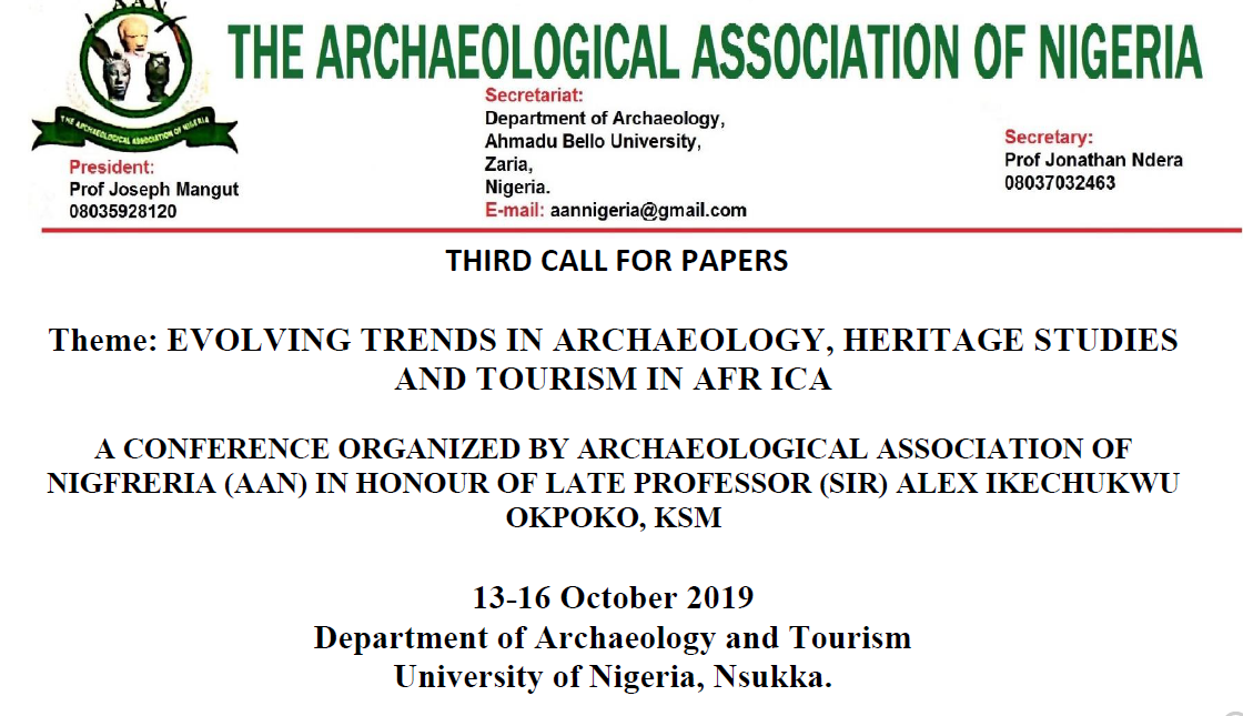 THIRD CALL FOR PAPERS: A CONFERENCE ORGANIZED BY ARCHAEOLOGICAL